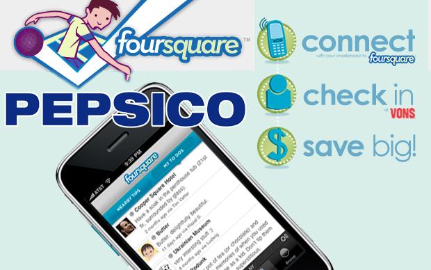 Foursquare partnership with PepsiCo, Vons